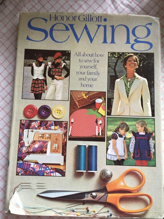 Sewing by Honor Gillott publs. 1973.  Lots of mini skirts in this one.
